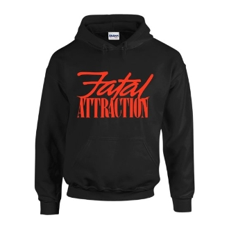 Fatal Attraction Hoody